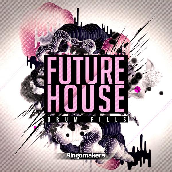 Future House Drum Fills