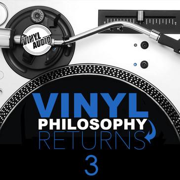 Vinyl Philosophy Returns 3