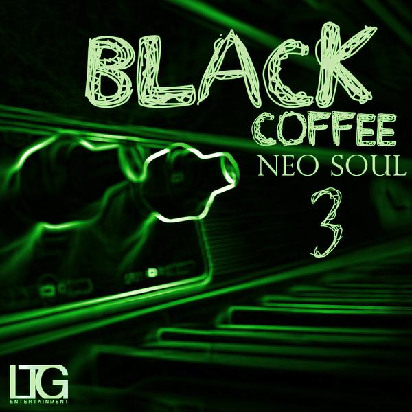 Black Coffee: Neo Soul 3