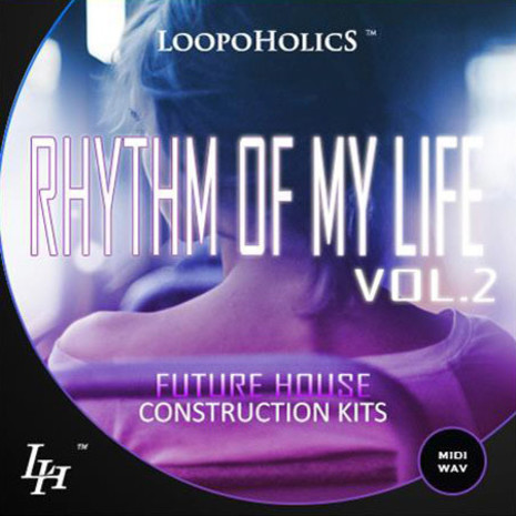 Rhythm Of My Life Vol 2: Future House Kits