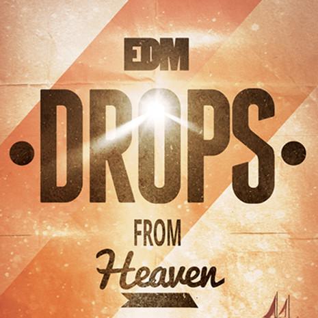 EDM Drops From Heaven Vol 1