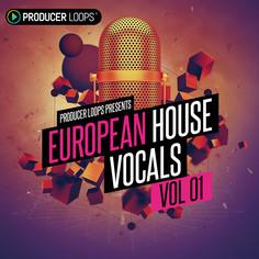 European House Vocals Vol 1