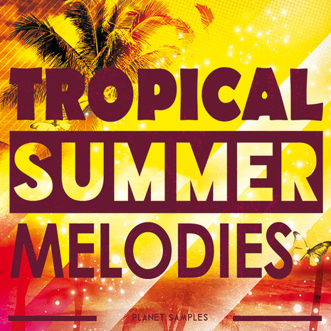 Tropical Summer Melodies