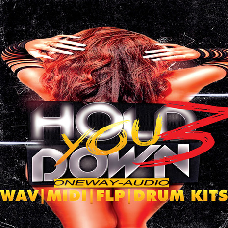 Hold You Down Vol 3
