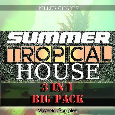 Killer Charts: Summer Tropical House Bundle