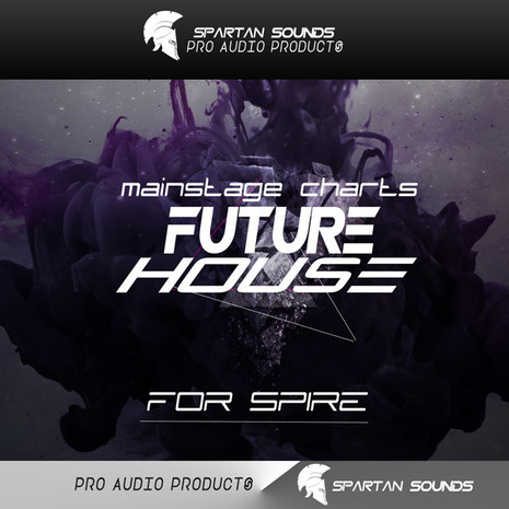 Mainstage Charts: Future House Spire Presets