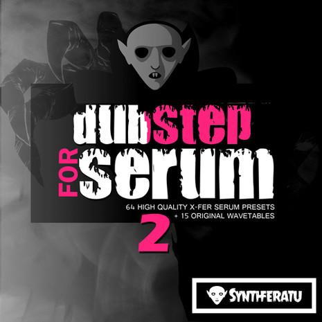 Dubstep For Serum 2