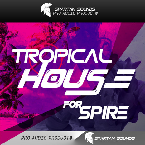 Tropical House for Spire Vol 1
