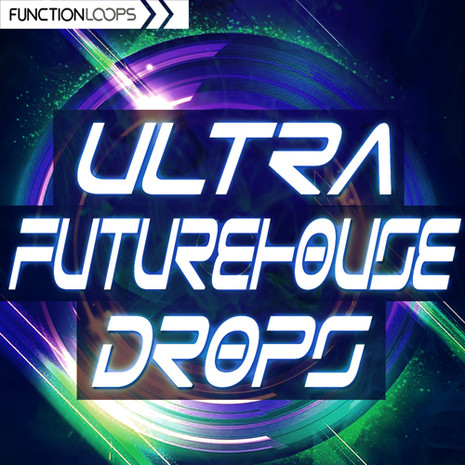 Ultra Future House Drops