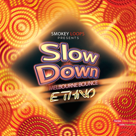 Slow Down Bounce: Ethno