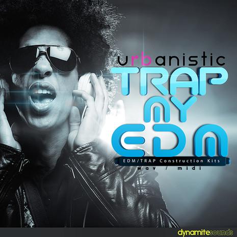 Dynamite Sounds: Trap My EDM