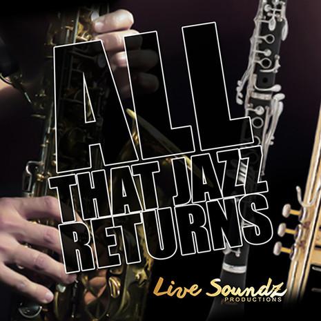All That Jazz Returns