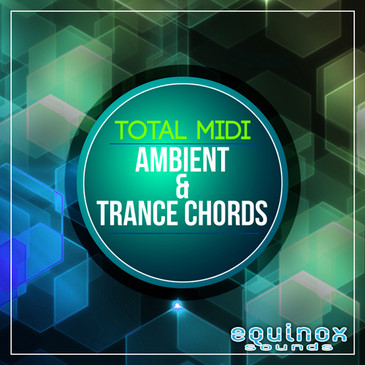 Total MIDI: Ambient & Trance Chords