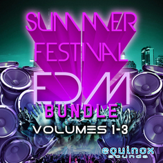 Summer Festival EDM Bundle (Vols 1-3)