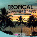 Dynamite Sounds: Tropical Sweetness