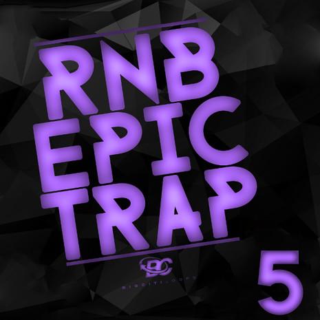 RnB Epic Trap 5