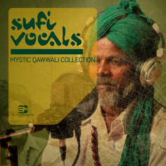 Sufi Vocals: Mystic Qawwali Collection