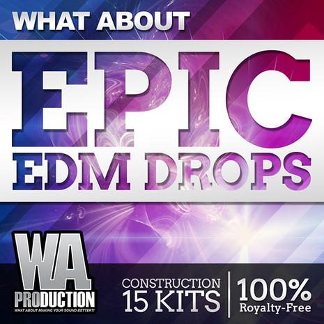 What About: Epic EDM Drops