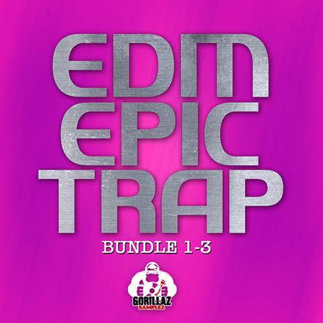 EDM Epic Trap Bundle (Vols 1-3)