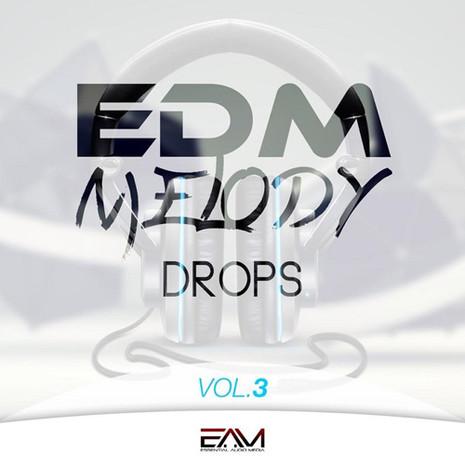 EDM Melody Drops Vol 3