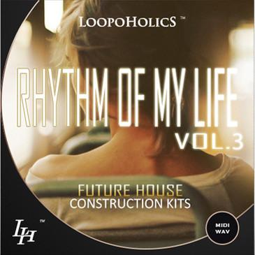 Rhythm Of My Life Vol 3: Future House Kits