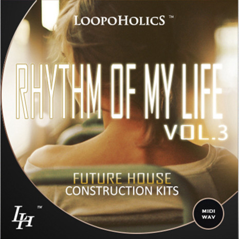 Rhythm Of My Life Vol 3: Future House Kits