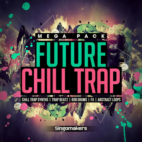 Future Chill Trap Mega Pack