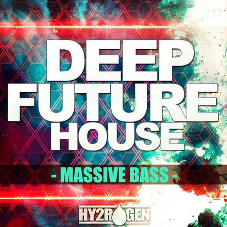 Deep Future House Massive Basses