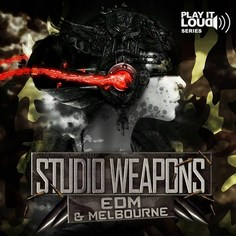Studio Weapons: EDM & Melbourne