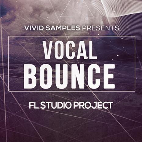 Vocal Bounce: FL Studio Project