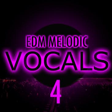EDM Melodic Vocals 4
