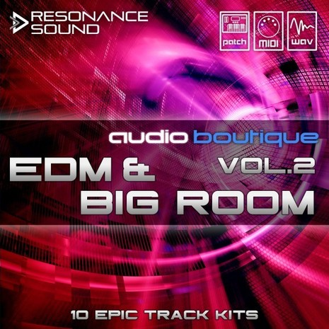 Audio Boutique: EDM & Big Room Vol 2