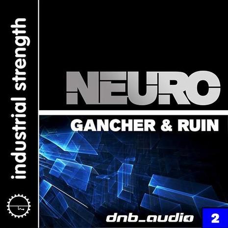 DnB Audio: NEURO by Gancher & Ruin