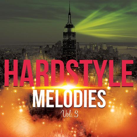 Hardstyle Melodies Vol 3