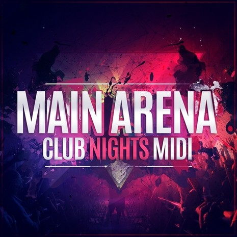 Main Arena Club Nights MIDI