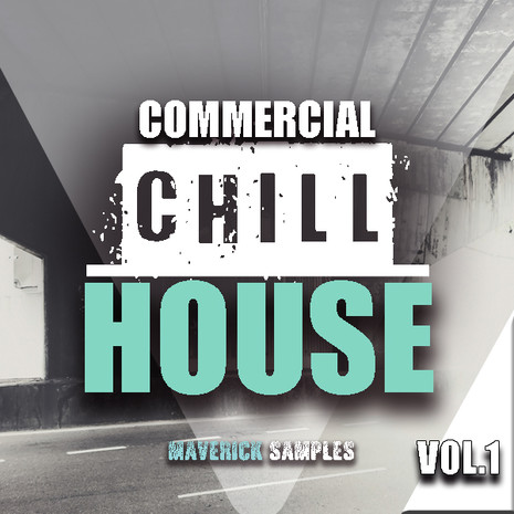Commercial Chill House Vol 1