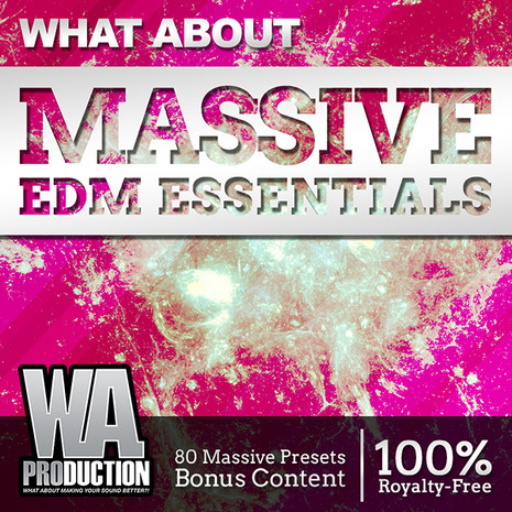 What About: Massive EDM Essentials
