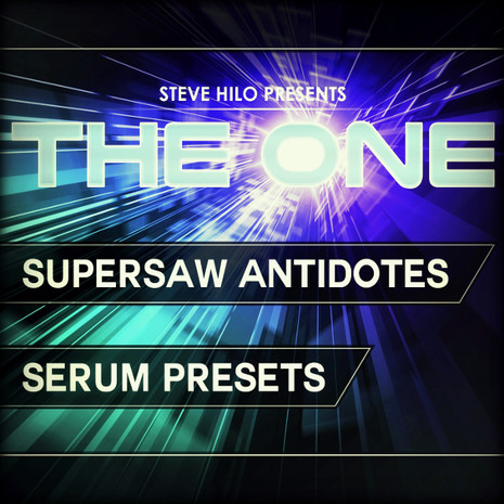 The One: Supersaw Antidotes For Serum