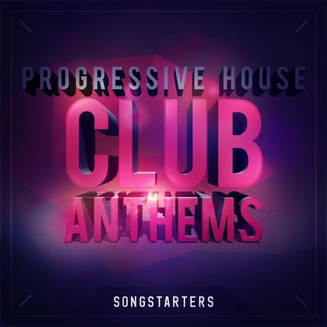 Progressive House Club Anthems Songstarters