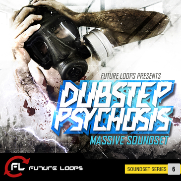 Dubstep Psychosis: Massive Soundset