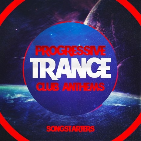 Progressive Trance Club Anthems Songstarters