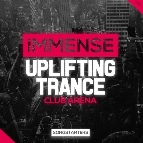 Immense Uplifting Trance Club Arena Songstarters