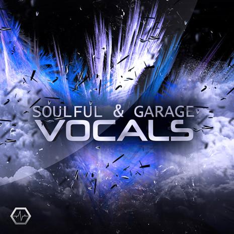 Soulful & Garage Vocals Bundle