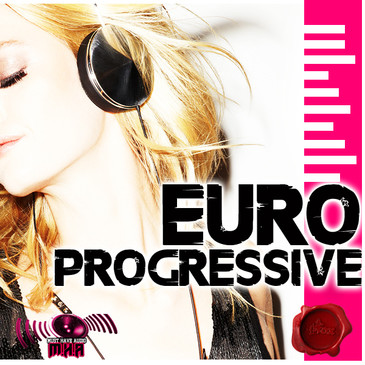 Must Have Audio: Euro Progressive