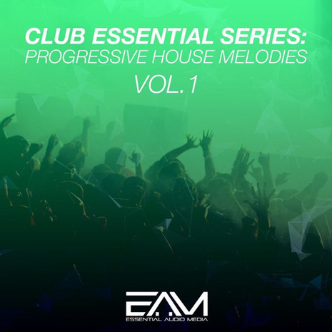 Club Essential Series: Progressive House Melodies Vol 1