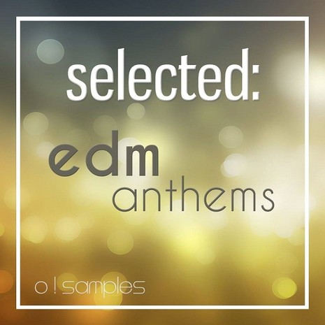 Selected: EDM Anthems