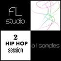 O! FL Studio Hip Hop Session 2