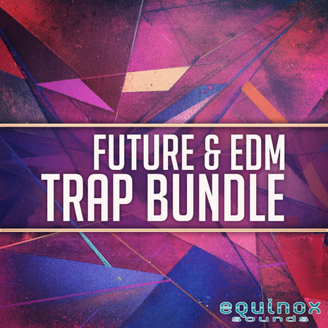 Future & EDM Trap Bundle
