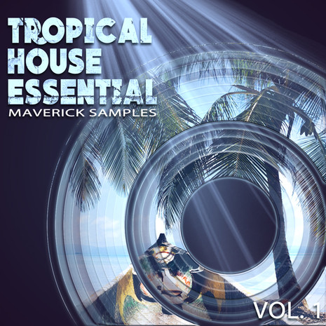 Tropical House Essential Vol 1