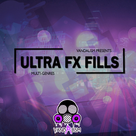 Ultra FX Fills